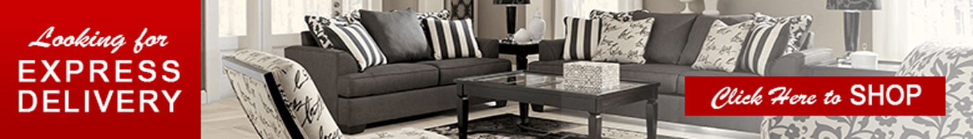 Click here to shop Express Shipping Furniture